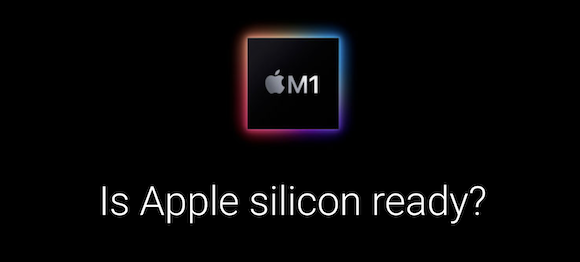 Is Apple silicon ready_05